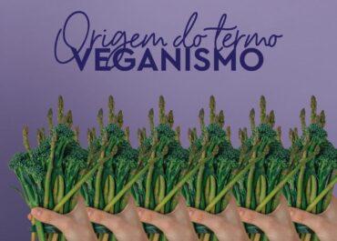 Origem do Termo Veganismo